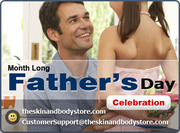 Celebrate Father's Day Month Long at Theskinandbodystore.com